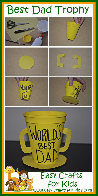 Step By Instructions For Our Dads Trophy Fathers Day Crafts Toddlers