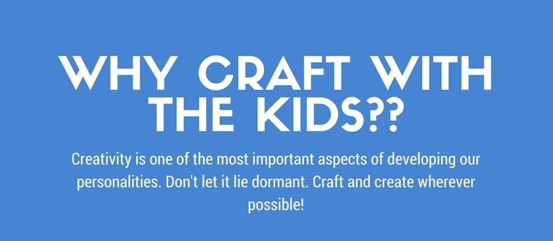 Benefits of crafting with children