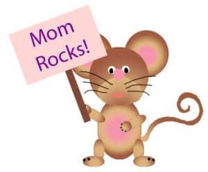 Moms Rock - Korbie's sign for mother's day