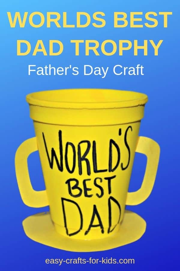 This world's best dad trophy is the perfect way to wish daddy a happy Father's day. There are a few more fathers day crafts for toddlers if you want options ;) #fathersdaycrafts #kidscrafts #worldsbestdadtrophy #easycraftsforkids