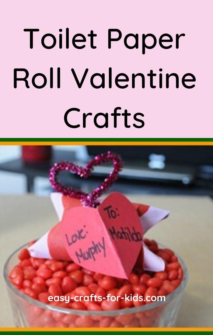 Toilet Paper Roll Valentine Crafts