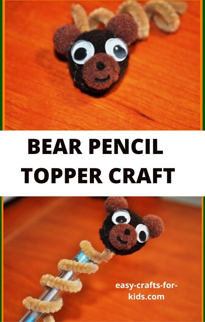 bear pencil topper craft