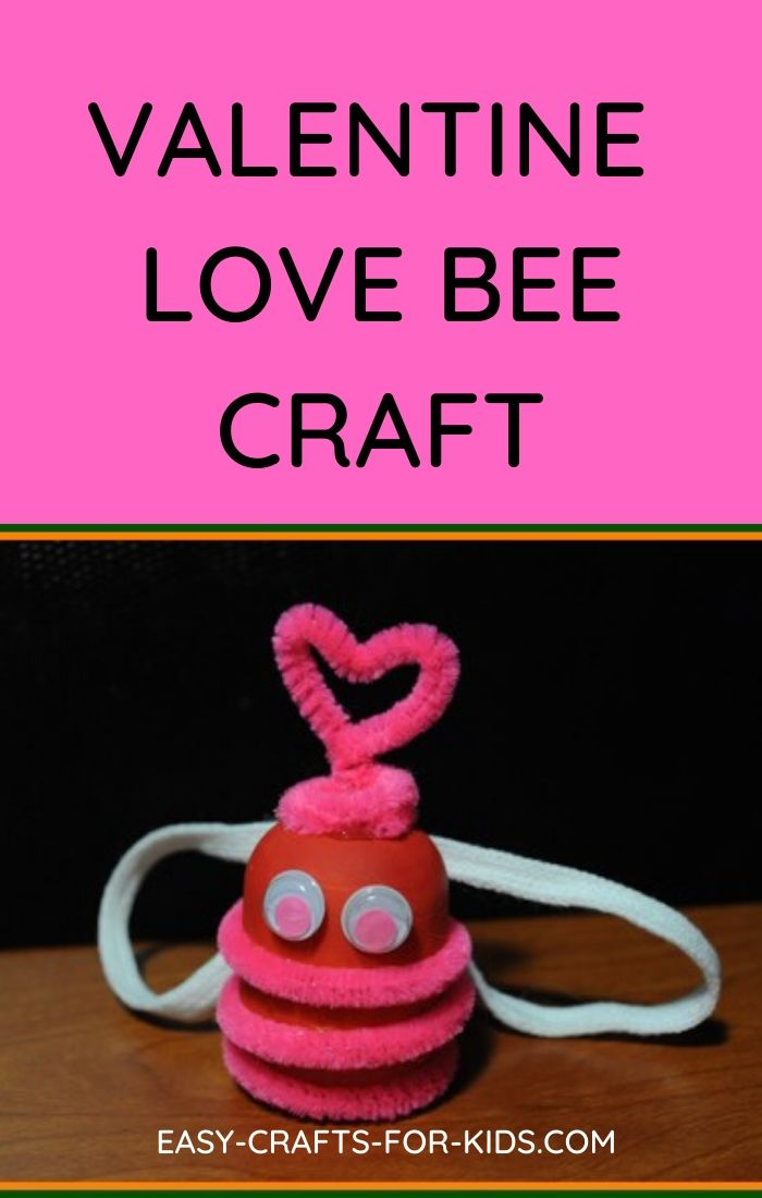 Valentine Love Bee Craft for Kids