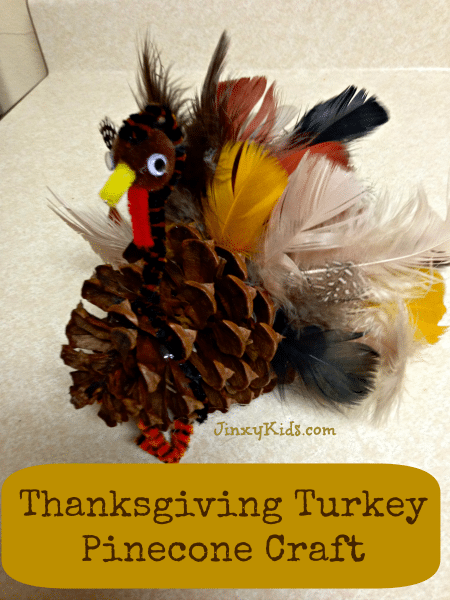 Turkey Pinecone Craft - Thanksgiving Fun!
