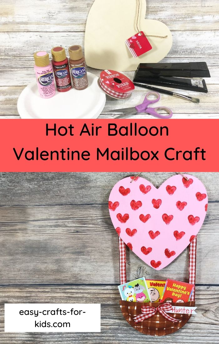 Hot Air Balloon Valentine Mailbox Craft
