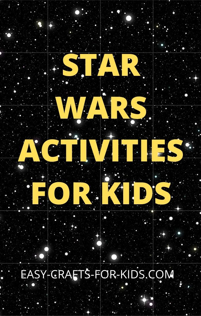 STAR WARS ACTIVITIES FOR KIDS