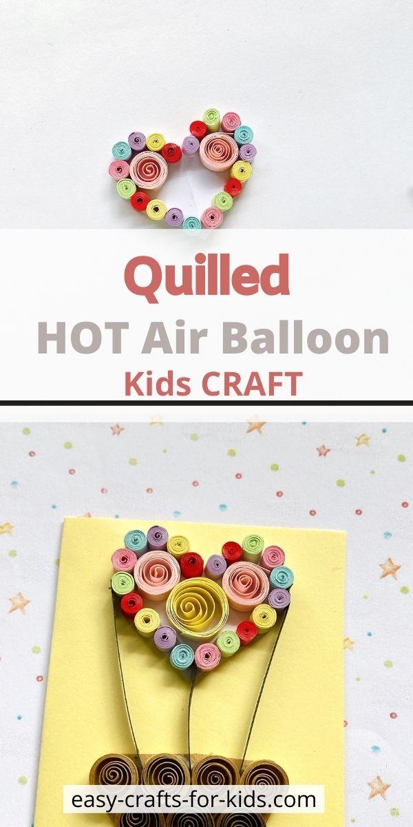 Quilled Hot Air Balloon Craft