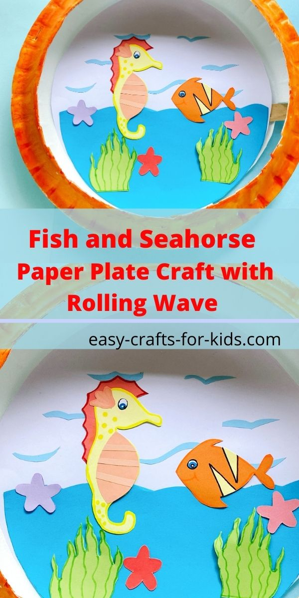 Fish and Seahorse Paper Plate Craft with Rolling Waves